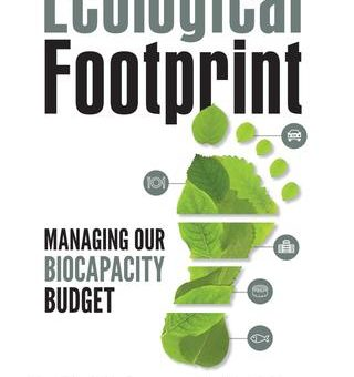 Interesting read: Ecological Footprint: Managing Our Biocapacity Budget